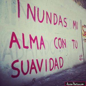 graffitis de amor frases - inundas mi alma